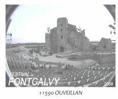 OUVEILLAN AUDE - FESTIVAL FONTCALVY ( THEATRE ) 2008, GRANGE CISTERCIENNE, PAP ENTIER POSTAL FLAMME LA POSTE 2010 - Cultures