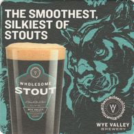 BEERMAT - WYE VALLEY BREWERY  (STOKE LACY, ENGLAND) - WHOLESOME STOUT - (Cat No 096) - (2019) - Beer Mats