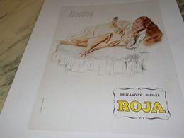 ANCIENNE PUBLICITE CHEVEUX BRILLANTINE ROJA  RICINE 1947 - Affiches