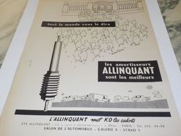 ANCIENNE PUBLICITE LES MEILLEURS  AMORTISSEUR ALLINQUANT 1958 - Other