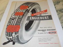 ANCIENNE PUBLICITE PNEU ENGLEBERT VOLUMAX SUPER 1955 - Affiches
