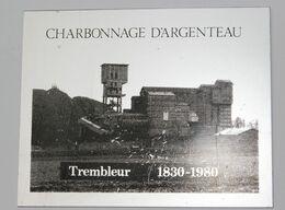 Plaque Commémorative Charbonnage D'Argenteau-Trembleur_150 Ans - Obj. 'Remember Of'