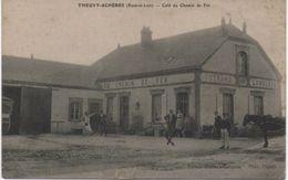 Theuvy Acheres Cafe Du Chemin De Fer (voir état) - Autres Communes