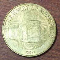 13 MARSEILLE TRAMWAY N°3 MÉDAILLE TOURISTIQUE MONNAIE DE PARIS 2008 JETON MEDALS COINS TOKENS - Monnaie De Paris