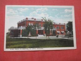 Fred Harvey H 2941  Santa Fe Hospital  La Junta Colorado >   >  Ref 4293 - Etats-Unis