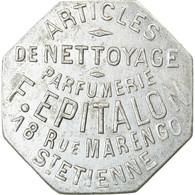 Monnaie, France, Parfumerie, Articles De Nettoyage, F. EPITALON, Saint-Etienne - Monétaires / De Nécessité