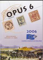 OPUS 6  Academie Europeenne De Philatélie Français /  Anglais 189 Pages - Filatelie En Postgeschiedenis
