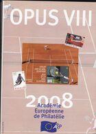 OPUS  VIII     Academie Europeenne De Philatélie Français /  Anglais 233 Pages - Filatelie En Postgeschiedenis