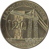 2020 MDP315 - ECHILLAIS - Le Pont Transbordeur 4 (120 Ans) / MONNAIE DE PARIS - Monnaie De Paris