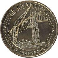 2019 MDP324 - ECHILLAIS - Le Pont Transbordeur 3 (Le Chantier) / MONNAIE DE PARIS - 2019