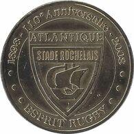 2008 MDP210 - LA ROCHELLE - Stade Rochelais (esprit Rugby) / MONNAIE DE PARIS - Monnaie De Paris