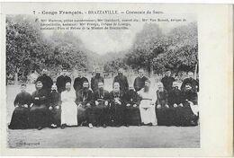 BRAZZAVILLE:Cérémonie De Sacre - Col. Augouard 7 - Brazzaville