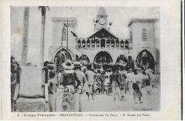 BRAZZAVILLE:Cérémonie De Sacre - Sortie Des Noirs - Col. Augouard 5 - Brazzaville