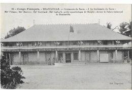 BRAZZAVILLE: Cérémonie Du Sacre - Le Lendemain Du Sacre - Col. Augouard 10 - Brazzaville