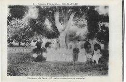 BRAZZAVILLE: Cérémonie Du Sacre - Autre Réunion Sous Un Manguier -  Col. Augouard 8 - Brazzaville