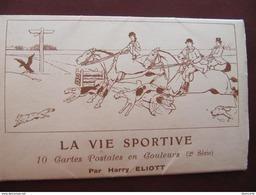 CARNET DE 10 CPA - HARRY ELIOTT - LA VIE SPORTIVE - AUTOMOBILES - CHEVAUX - CHASSE A COURRE... - Other Illustrators