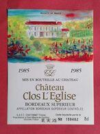 BORDEAUX ETIQUETTE CHATEAU CLOS L'EGLISE 1985 NUMEROTEE                              /13/08/20 - Bordeaux