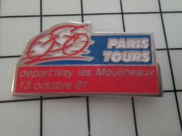 615d Pins Pin's / Rare & Belle Qualité THEME SPORTS / CYCLISME COURS PARIS TOURS 91 DEPART ISSY LES MOULINEAUX - Ciclismo