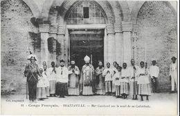 BRAZZAVILLE: Mgr Guichard Sur Le Seuil De Sa Cathédrale -  Col. Augouard 11 - Brazzaville