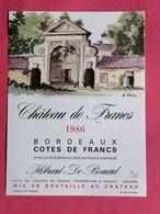 COTES DE FRANCS ETIQUETTE CHATEAU DE FRANCS 1986 DECOREE PAR G.FIEUX                             /13/08/20 - Bordeaux