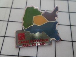 615d Pins Pin's / Rare & Belle Qualité THEME BANQUES / CAISSE D'EPARGNE PAYS DE L'AIN Ou De L'autre - Banken