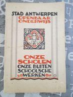 Stad Antwerpen Onze Scholen Buiten Schoolse Werken 1928 Vele Foto's Kinderkribbe - Histoire