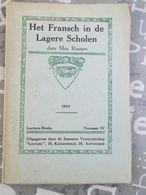 Het Frans In Onzelagere  Scholen 1920 Max Rooses Vlaamse Beweging 66 Blz Maurits Sabbe - Histoire