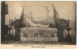 Albert / La Basilique / Le Monument Aux Morts / Albert Roze - Albert