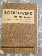Belgischen Boerenbond  Boerenwerk In De Lente 62  Blz - Culture