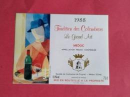 -MEDOC ETIQUETTE TRADITION DES COLOMBIERS LE GRAND ART1988                   /13/08/20 - Bordeaux