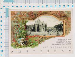 Amsterdam - Waaggebouw Met Tekst Uit 1488 - Amsterdam