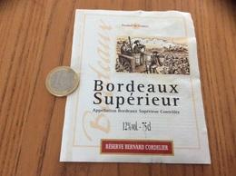 Etiquette Vin « BORDEAUX SUPERIEUR - RÉSERVE BERNARD CORDELIER (33)» - Bordeaux