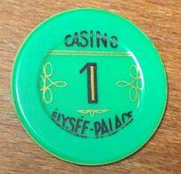 75 PARIS ÉLYSÉE PALACE JETON DE CASINO DE 1 FRANC CHIP TOKEN COIN - Casino