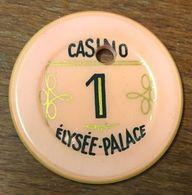 75 PARIS ÉLYSÉE PALACE JETON DE CASINO DE 1 FRANC TROUÉ CHIP TOKEN COIN - Casino
