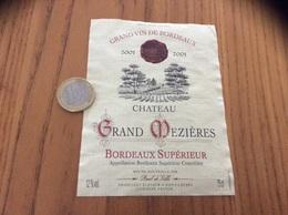 Etiquette Vin * 2001 « BORDEAUX SUPERIEUR - Château GRAND MEZIÈRES - Paul De Ville - Saint-Loubès (33)» - Bordeaux
