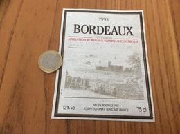 Etiquette Vin 1993 « BORDEAUX SUPERIEUR - JOSEPH DUVERNAY - BEAUCAIRE (30)» - Bordeaux