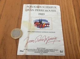 Etiquette Vin 1989 « BORDEAUX SUPERIEUR - JEAN-PIERRE MOUEIX - LIBOURNE (33)» - Bordeaux