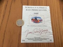 Etiquette Vin * 1988 « BORDEAUX SUPERIEUR - JEAN-PIERRE MOUEIX - LIBOURNE (33)» - Bordeaux