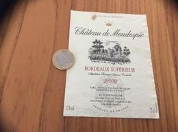 Etiquette Vin 2002 « BORDEAUX SUPERIEUR - CHATEAU De Mondespic - CHATEAU REYNAUD DUNESME - SAINT-LOUBÈS (33)» - Bordeaux