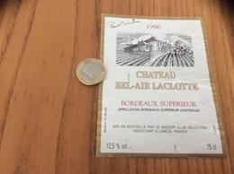Etiquette Vin 1996 « BORDEAUX SUPERIEUR - CHATEAU BEL-AIR LACLOTTE - LE SAVOUR CLUB SÉLECTION Paul Bocuse - LANCIÉ (69)» - Bordeaux