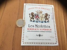 Etiquette Vin * « BORDEAUX SUPERIEUR - Les Merlettes - ETS SAVIDAN - LA ROCHE DERRIEN (22)» - Bordeaux