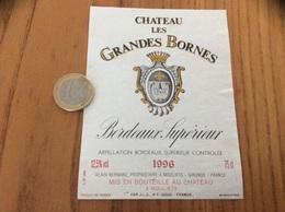 Etiquette Vin 1996 « BORDEAUX SUPERIEUR - CHATEAU LES GRANDES BORNES - ALAIN BERNARD - MOULIETS (33)» - Bordeaux