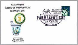 75 Años COLEGIO DE FARMACEUTICOS - 75 Years College Of Pharmacists Of Puerto Rico. San Juan PR 2013 - Pharmacy