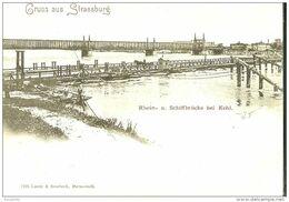 Strasbourg. Gruss Aus Strassburg,Rhein U Schiffbrucke Bei Kehl. - Strasbourg