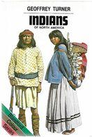 Livre - Anglais - Indians Of North America - Indiens D'Amérique Du Nord - Geschichte