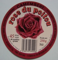 Etiquette Camembert - Rose Du Poitou - Fromagerie 79.O Export - Deux-Sèvres   A Voir ! - Cheese