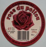 Etiquette Camembert - Rose Du Poitou - Fromagerie 86.E Export - Vienne   A Voir ! - Cheese