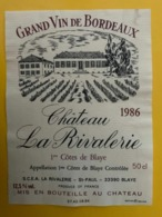15552 - Château La Rivalerie 1986 1ères Côtes De Blaye - Bordeaux