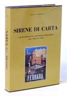 Sirene Di Carta 120 Manifesti E Cartoline Ferraresi 1984 Autografo Remo Brindisi - Bücher, Zeitschriften, Comics