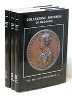 Cesare Johnson - Collezione Johnson Di Medaglie - 3 Volumi - 1^ Ed. 1990 - Bücher, Zeitschriften, Comics